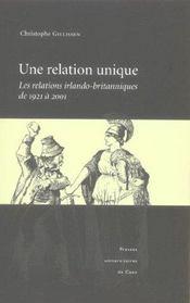 Une relation unique ; les relations irlando-britanniques de 1921 à 2001 - Intérieur - Format classique
