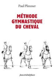 Méthode gymnastique du cheval - Couverture - Format classique