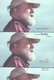 Michel Butor Mobile - Intérieur - Format classique