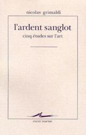 Ardent Sanglot (L') - Couverture - Format classique