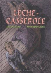 Lèche Casserole - Couverture - Format classique