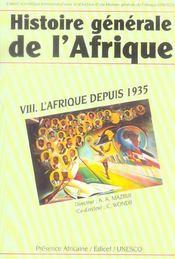 Histoire generale de l'afrique t.8 ; l'Afrique depuis 1935 - Intérieur - Format classique