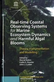 Vente livre :  Real-time coastal observing systems for marine ecosystem dynamics and harmful algal blooms : theory, instrumentation and modelli  - Collectif