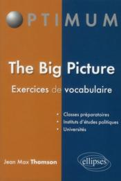 Vente livre :  The big picture - exercise book  - Thomson - Thomson Jean - Thomson Jean