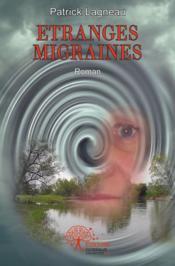 Etranges Migraines - Couverture - Format classique