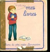 Mes Livres. Albums Du Pere Castor. - Couverture - Format classique