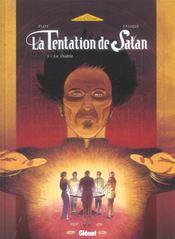 La Tentation De Satan T.1; Le Diable - Intérieur - Format classique