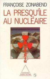 La Presqu'Ile Au Nucleaire - Couverture - Format classique
