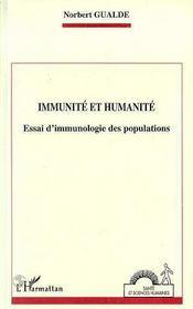 Immunite Et Humanite ; Essai D'Immunologie Des Populations - Intérieur - Format classique