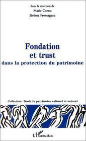 Fondation et trust ; dans la protection du patrimoine - Intérieur - Format classique