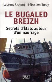 Le bugaled breizh ; secrets d'états autour d'un naufrage - Intérieur - Format classique