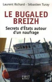 Le bugaled breizh ; secrets d'états autour d'un naufrage - Couverture - Format classique