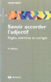 Savoir accorder l'adjectif ; règles, exercices et corrigés (3e édition) - Intérieur - Format classique