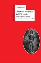 Trésor des moralistes du XVIII siècle - Intérieur - Format classique