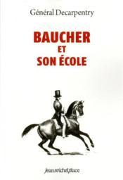 Baucher et son école - Couverture - Format classique