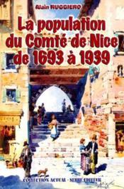 La population du comte de nice de 1693 a 1939 - Couverture - Format classique