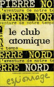 L'Aventure De Notre Temps N° 24 . Le Club Atomique. - Couverture - Format classique