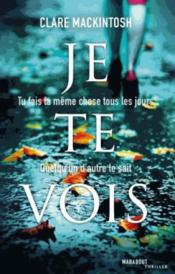 Je te vois  - Clare Mackintosh