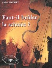 Faut-Il Bruler La Science - Intérieur - Format classique