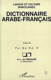 Dictionnaire Arabe-Francais T.10 ; F-K - Intérieur - Format classique