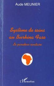 Systeme De Soins Au Burkina Faso ; Le Paradoxe Sanitaire - Intérieur - Format classique