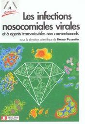 Les Infections Nosocomiales Virales Et A Agents Transmissibles Non Conventionnels - Intérieur - Format classique