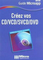 Creez Vos Cd, Vcd, Svcd, Dvd - Intérieur - Format classique