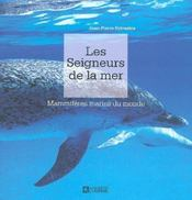 Les Seigneurs De La Mer Mammiferes Marins Du Monde - Intérieur - Format classique