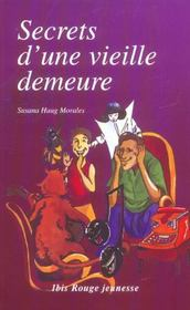 Secret D'Une Vieille Demeure - Intérieur - Format classique