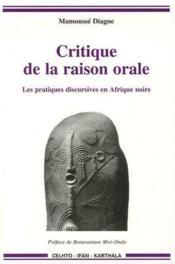 Critique de la raison orale ; les pratiques discursives en Afrique noire - Couverture - Format classique