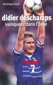 Didier Deschamps Vainqueur Dans L'Ame - Intérieur - Format classique