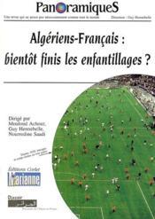 REVUE PANORAMIQUES N.62 ; Algériens-Français : bientôt finis les enfantillages ? - Couverture - Format classique