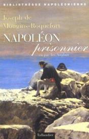Napoleon Prisonnier Vu Par Les Anglais - Couverture - Format classique