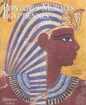 Les peintures murales égyptiennes - Intérieur - Format classique