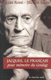 Jacques le Français ; pour mémoire du goulag - Intérieur - Format classique