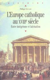 Europe catholique au 18e siecle - Couverture - Format classique