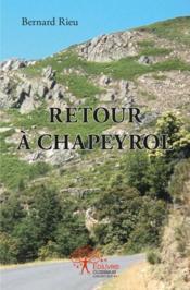 Retour A Chapeyrol - Couverture - Format classique