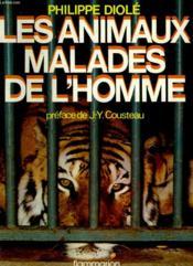 Les Animaux Malades De L'Homme. - Couverture - Format classique