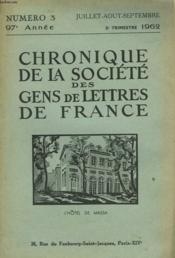 CHRONIQUE DE LA SOCIETE DES GENS DE LETTRES DE FRANCE N°3, 97e ANNEE ( 3e TRIMESTRE 1962) - Couverture - Format classique