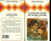 La Plage Blanche De Notre Avenir - Between Pride And Passion - Couverture - Format classique
