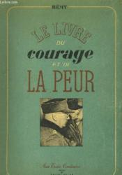 LE LIVRE DU COURAGE ET DE LA PEUR Juin 1942 - Novembre 1943 - TOME 1 ET 2 - EN 2 VOLUMES - Couverture - Format classique