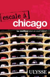 Vente livre :  Escale à Chicago  - Claude Morneau