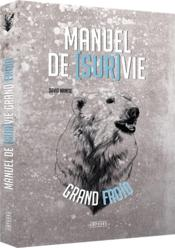 Vente  Manuel de (sur)vie grand froid  - David Manise - Julien Imbert