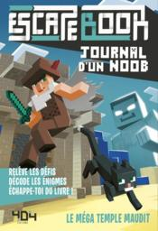 Vente  Escape book ; journal d'un Noob ; le méga temple maudit  - Collectif