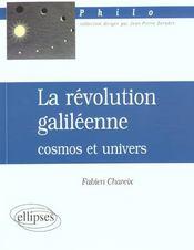 La Revolution Galileenne Cosmos Et Univers - Intérieur - Format classique
