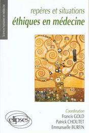 Reperes Et Situations Ethiques En Medecine - Intérieur - Format classique
