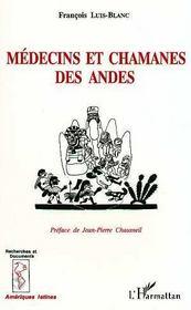 Medecins Et Chamanes Des Andes - Intérieur - Format classique