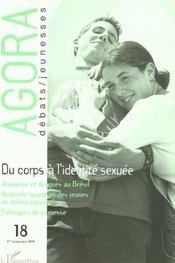 Revue Agora Debats Jeunesses T.18 ; Du Corps A L'Identité Sexuée ; Jeunesse Et Drogues Au Brésil - Intérieur - Format classique
