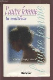 L'Autre Femme. La Maitresse - Couverture - Format classique