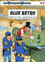 Les tuniques bleues t.18 ; blue retro - Intérieur - Format classique